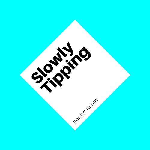 SLOWLY TIPPING- gc.png