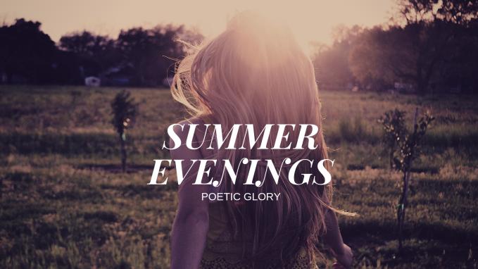SUMMER EVENINGS (3)